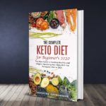 The Complete Keto Diet Guide For Beginners !